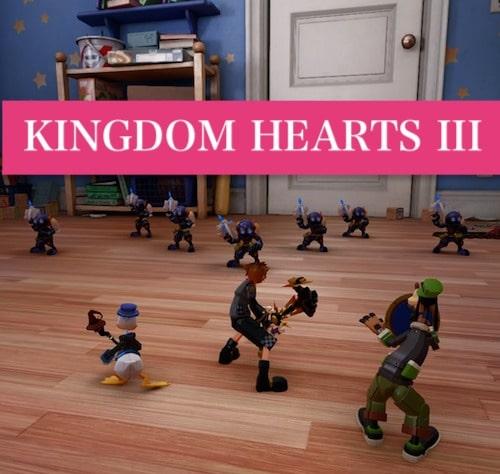 【キングダムハーツ3】ゲーム序盤を徹底攻略